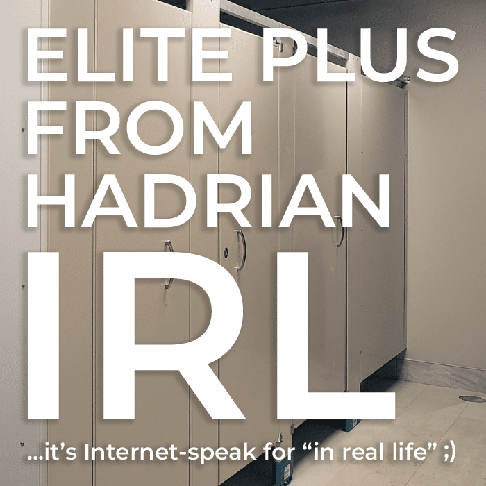 "Graphic with text ""Elite Plus from Hadrian IRL ...it's Internet-speak for ""in real life"" ;)""H"